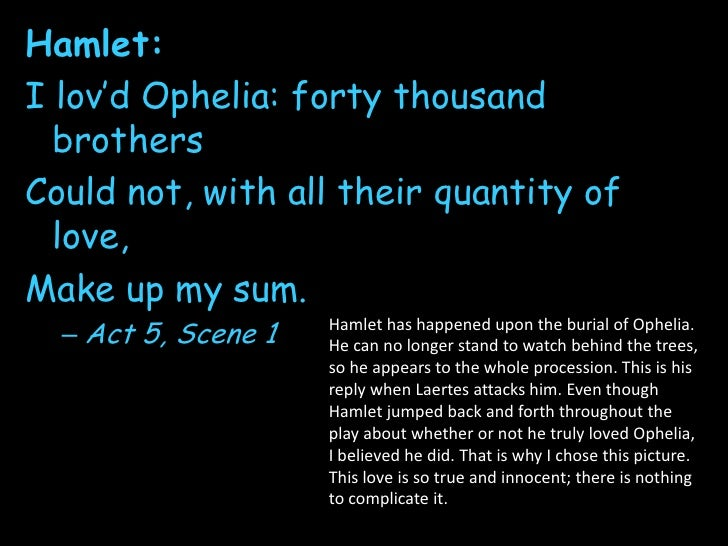 An Evaluation Of The Relationship Between Hamlet And Ophelia In The  Hamlet Summary