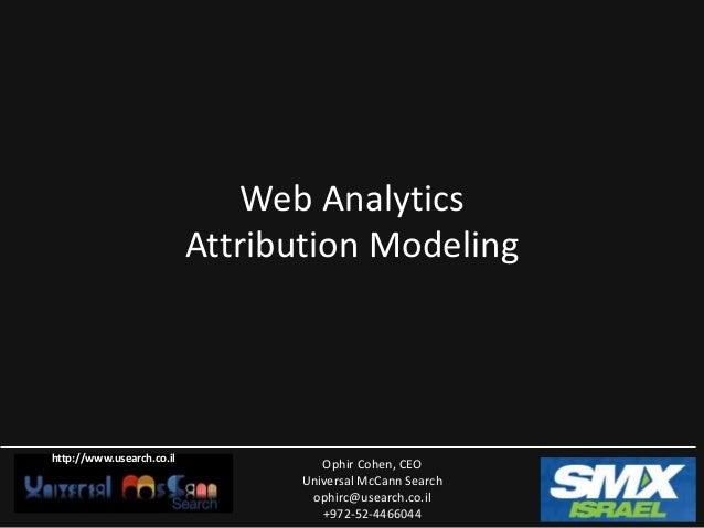 Ophir cohen web analytics attribution