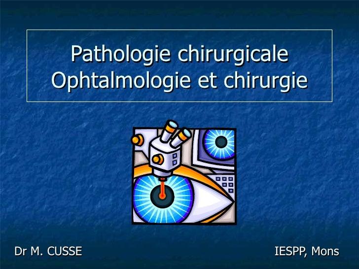 Ophtalmologie et chirurgie