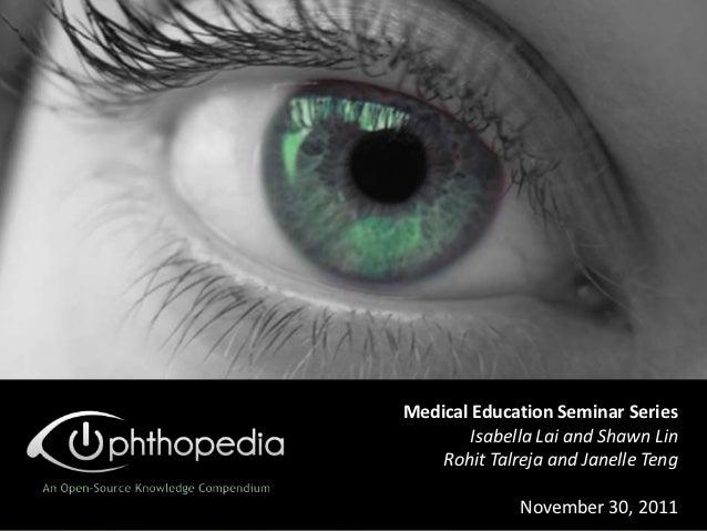 Medical Education Seminar Series       Isabella Lai and Shawn Lin    Rohit Talreja and Janelle Teng              November ...