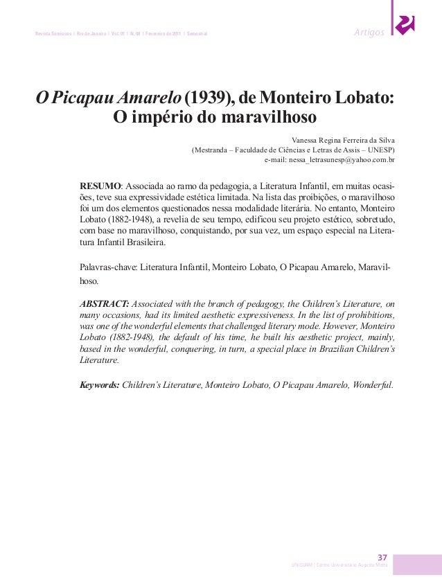 37 UNISUAM | Centro Universitário Augusto Motta Revista Semioses | Rio de Janeiro | Vol. 01 | N. 08 | Fevereiro de 2011 | ...