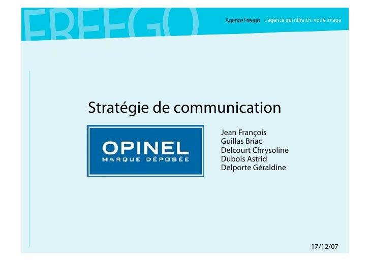 Stratégie de communication                  Jean François                  Guillas Briac                  Delcourt Chrysol...