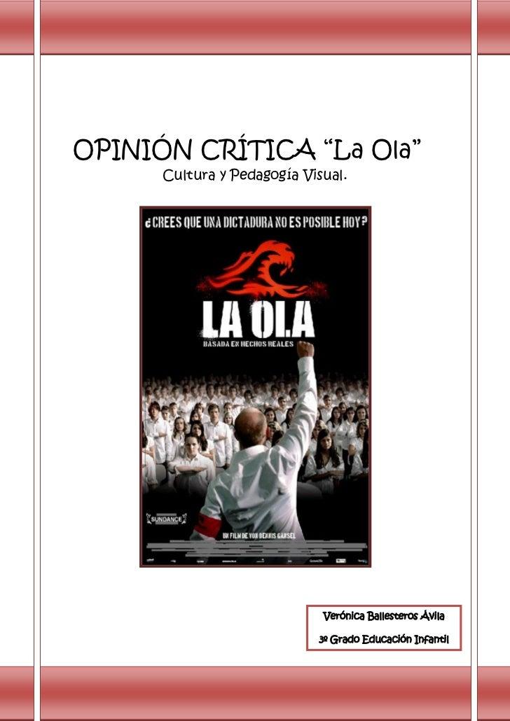 Opinión crítica la ola 2