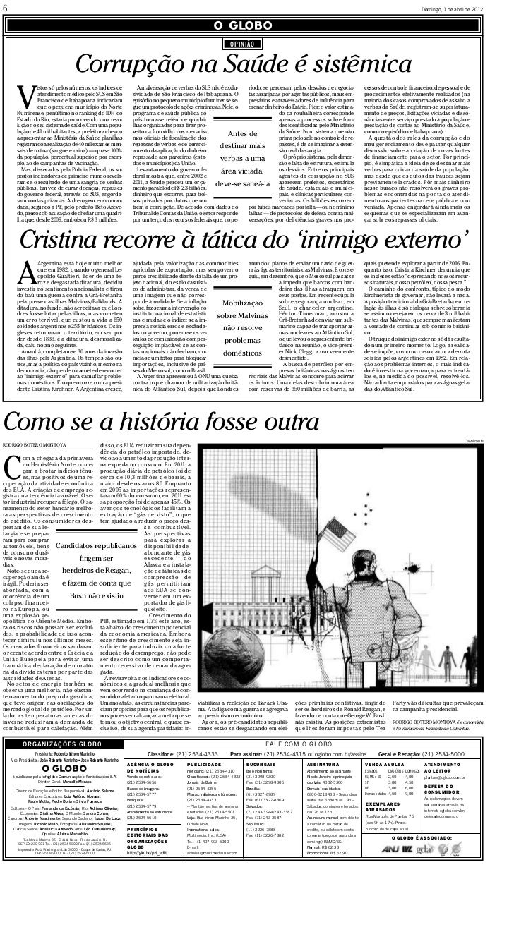 Product: OGlobo PubDate: 01-04-2012 Zone: Nacional Edition: 1 Page: PAGINA_F User: Schinaid Time: 03-31-2012 10:22 Color: ...