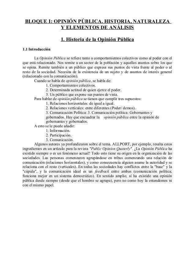 BLOQUE I: OPINIÓN PÚBLICA. HISTORIA, NATURALEZAY ELEMENTOS DE ANÁLISIS1. Historia de la Opinión Pública1.1 IntroducciónLa ...