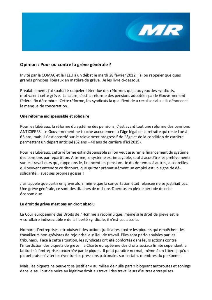Opinion : Pour ou contre la grève générale ?Invité par la COMAC et la FELU à un débat le mardi 28 février 2012, j'ai pu ra...