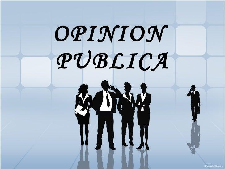 Opinion publica for Que es una oficina publica
