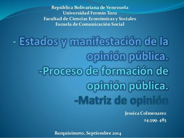 República Bolivariana de Venezuela  Facultad de Ciencias Económicas y Sociales  Jessica Colmenares  24.399. 483  Universid...