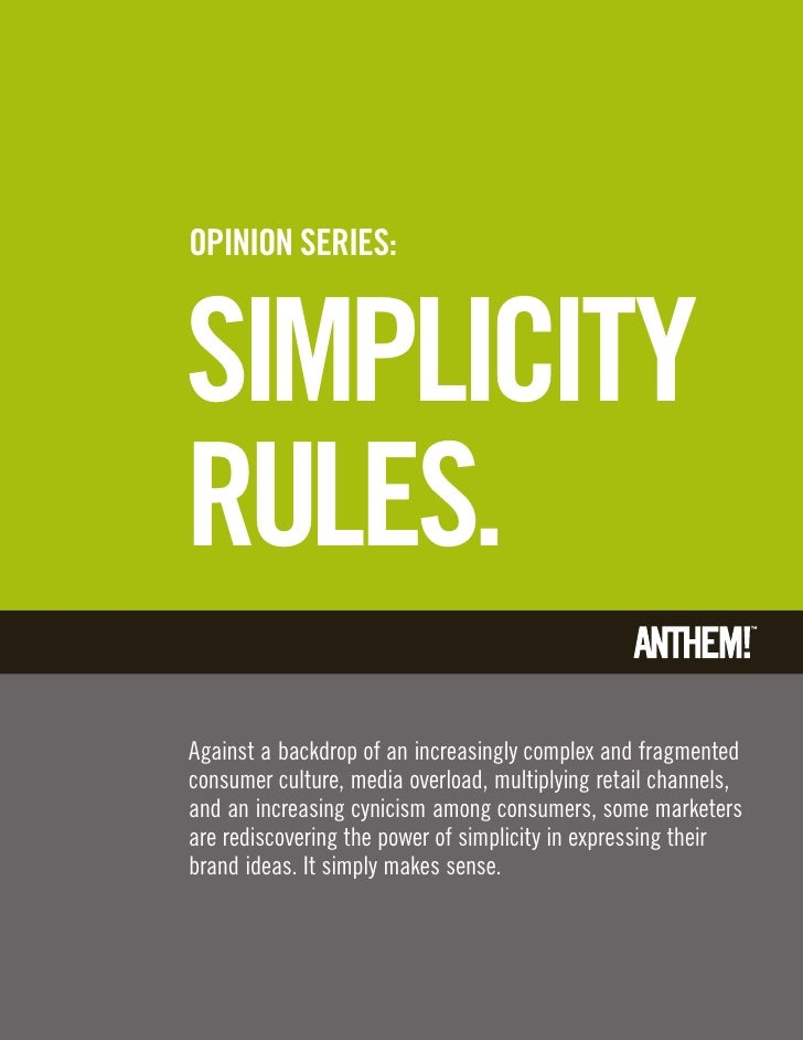 Primary Color OptionsOPINION SERIES:SIMPLICITYRULES.Against a backdrop of an increasingly complex and fragmentedconsumer c...
