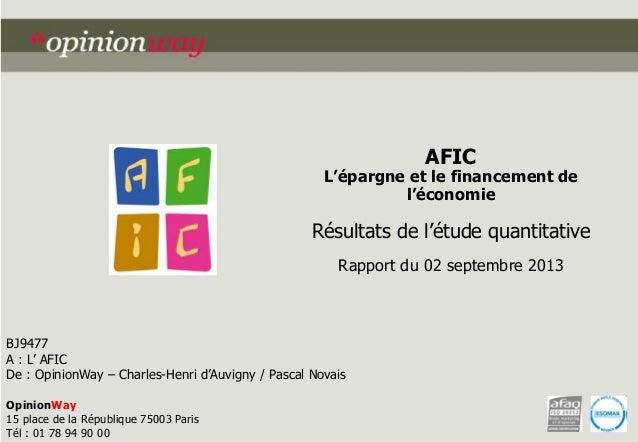AFIC  L'épargne et le financement de l'économie  Résultats de l'étude quantitative Rapport du 02 septembre 2013  BJ9477 A ...