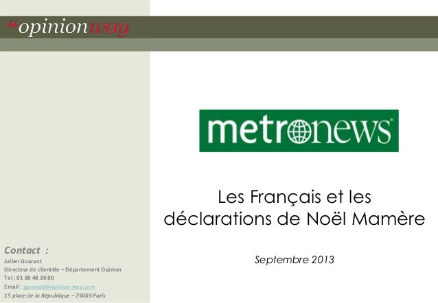 Les Français et les déclarations de Noël Mamère - OpinionWay pour Metronews - septembre 2013