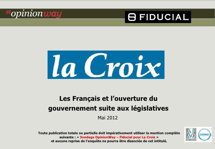 Les Français et l'ouverture du      gouvernement suite aux législatives                                    Mai 2012Toute p...