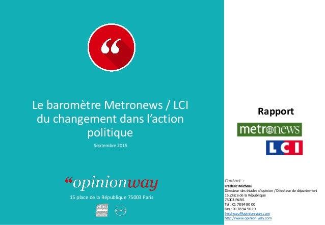 15 place de la République 75003 Paris Rapport Contact : Frédéric Micheau Directeur des études d'opinion / Directeur de dép...