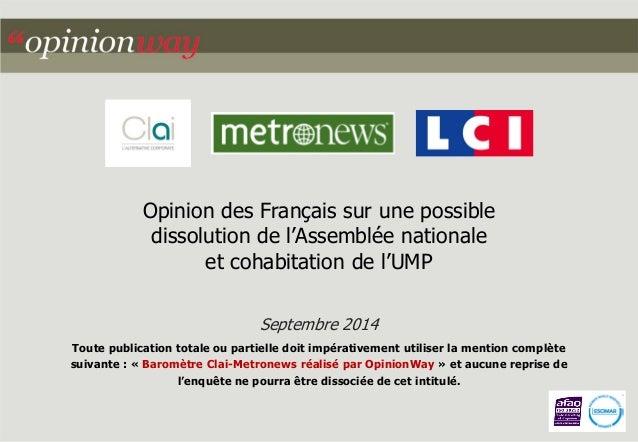 Opinion des Français sur une possible dissolution de l'Assemblée nationale  et cohabitation de l'UMP  Septembre 2014  Tout...