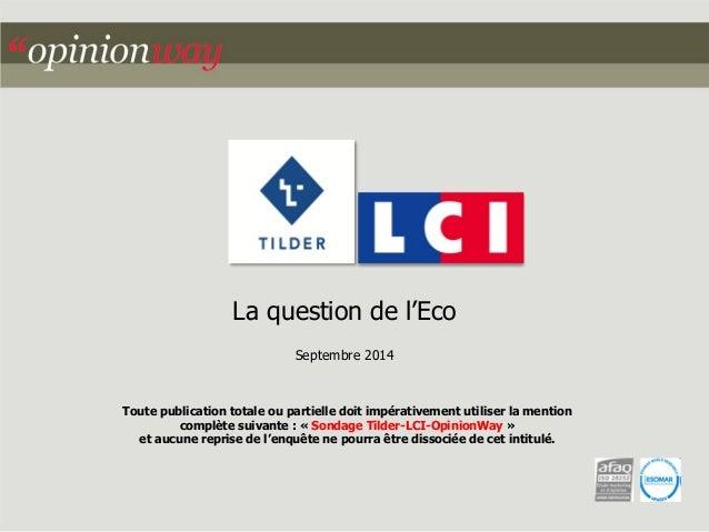 La question de l'Eco  Septembre 2014  Toute publication totale ou partielle doit impérativement utiliser la mention  compl...
