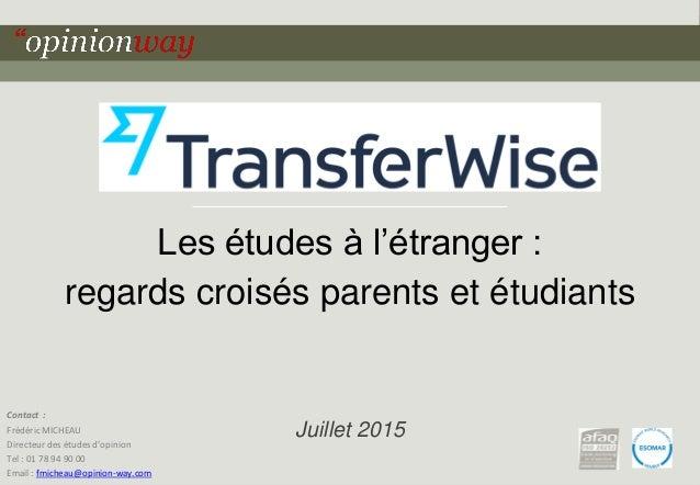 1 pour - « Les études à l'étranger : regards croisés parents et étudiants » Les études à l'étranger : regards croisés pare...