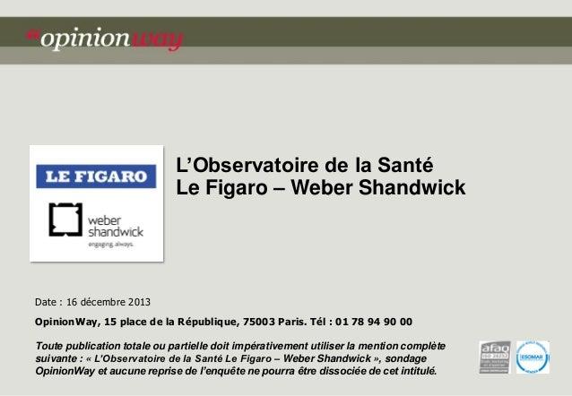 Opinionway-Weber-Shandwick Le Figaro Vague 5 16 déc 2013