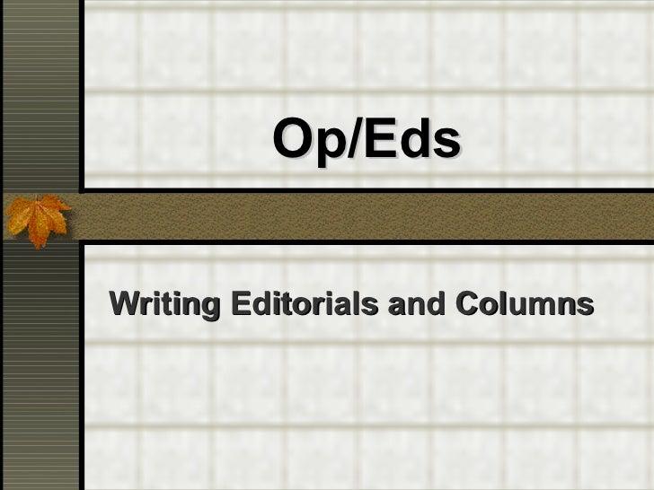 Op/Eds Writing Editorials and Columns