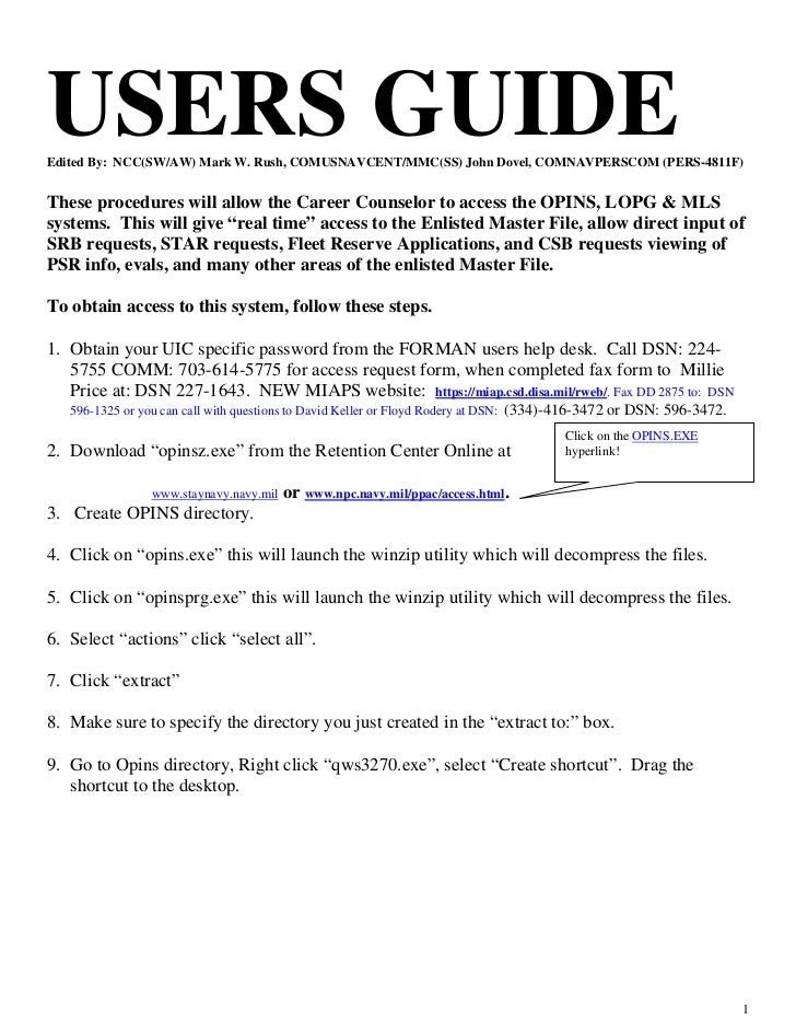 USERS GUIDEEdited By: NCC(SW/AW) Mark W. Rush, COMUSNAVCENT/MMC(SS) John Dovel, COMNAVPERSCOM (PERS-4811F)These procedures...