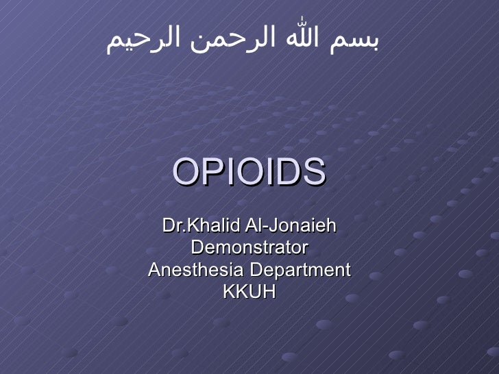Opioids Drugs