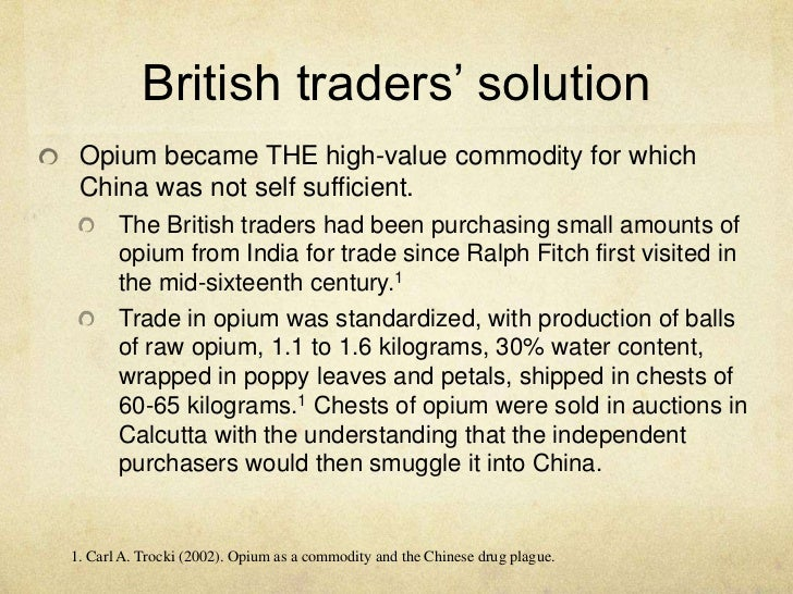 opium trade in china in the 18th century Learn more about the first and second opium wars between china and  by  the end of the 18th century, the uk imported more than 6 tons of.