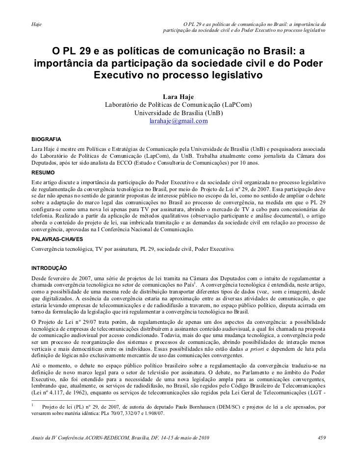Haje                                                              O PL 29 e as políticas de comunicação no Brasil: a impor...