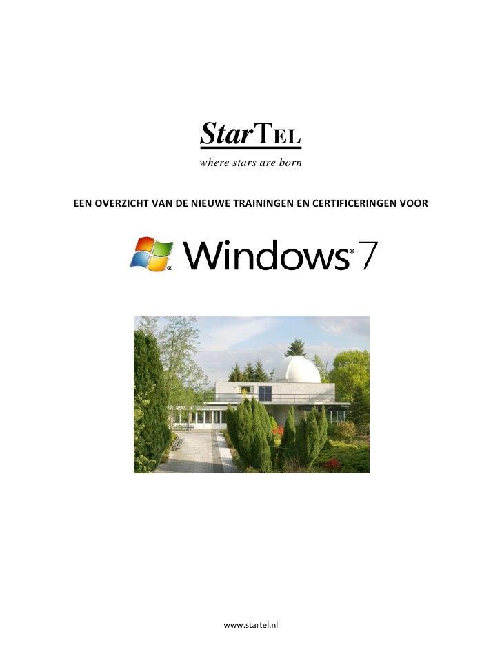 StarTEL                       where stars are born   EEN OVERZICHT VAN DE NIEUWE TRAININGEN EN CERTIFICERINGEN VOOR       ...