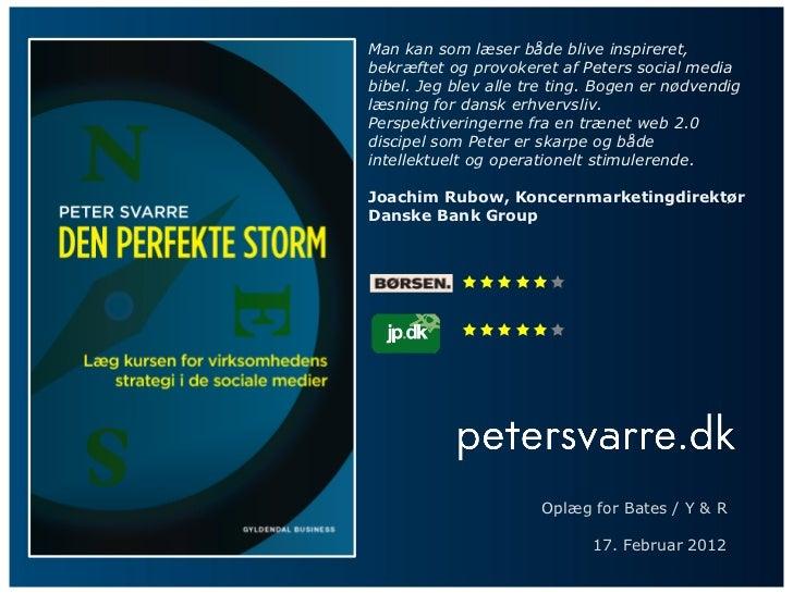 Oplæg om den perfekte storm for Bates Y&R