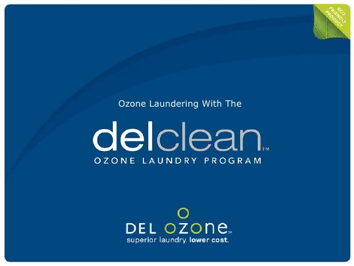 Ozone Laundering With The<br />