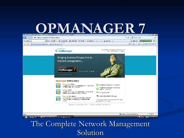 OPMANAGER 7 The Complete Network Management Solution