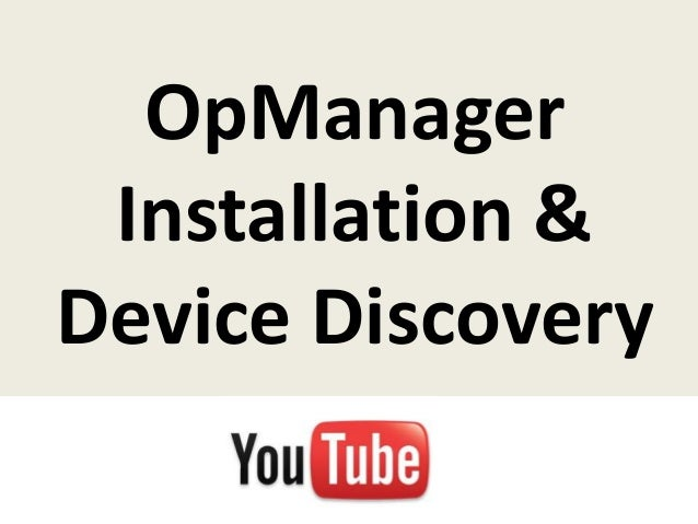 OpManager Installation & Device Discovery