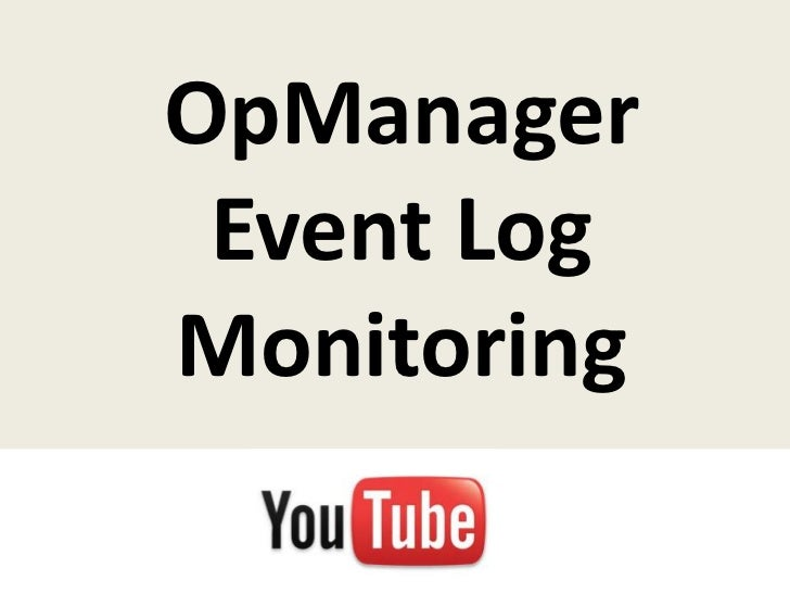 OpManager Event Log Monitoring
