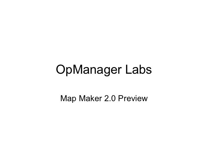 OpManager Labs Map Maker 2.0 Preview