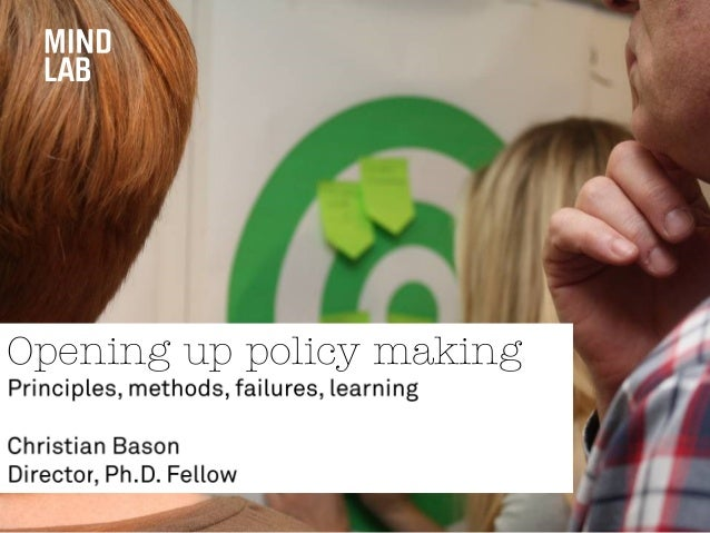 Opening up policy making / Christian Bason