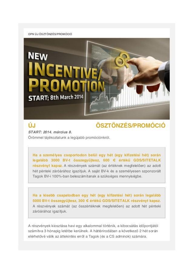 Opn new incentive program hungarian