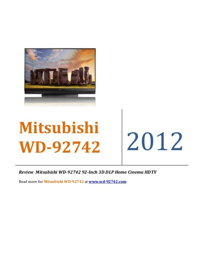MitsubishiWD-92742                                            2012Review Mitsubishi WD-92742 92-Inch 3D DLP Home Cinema HD...