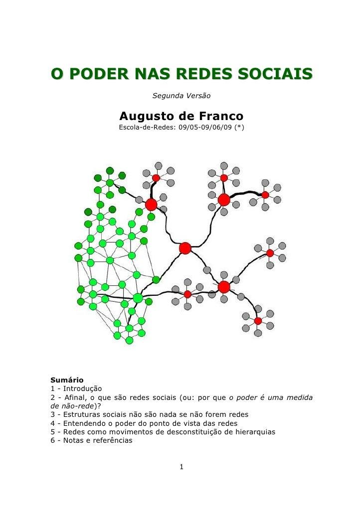 O PODER NAS REDES SOCIAIS                           Segunda Versão                     Augusto de Franco                  ...