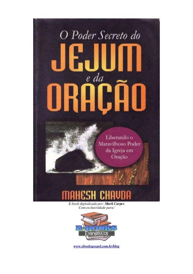 E-book digitalizado por: Marli Carpes Com exclusividade para: www.ebooksgospel.com.br/blog