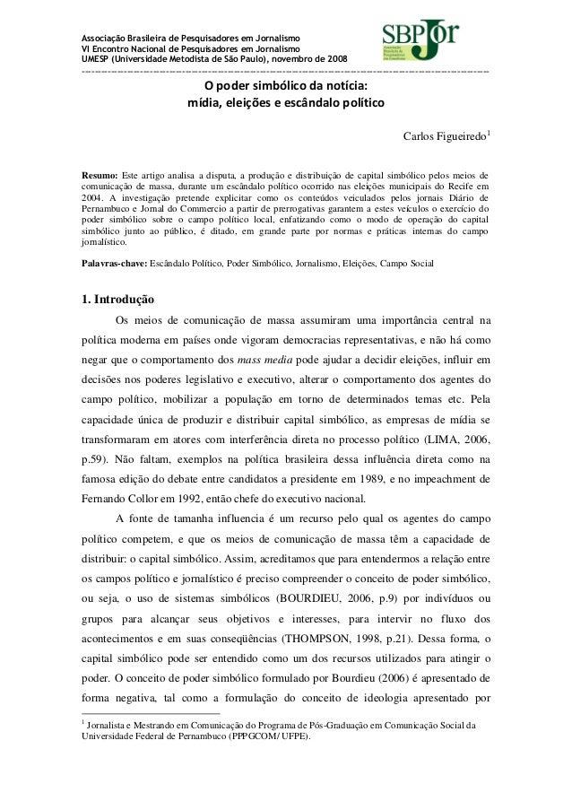 Associação Brasileira de Pesquisadores em Jornalismo VI Encontro Nacional de Pesquisadores em Jornalismo UMESP (Universida...