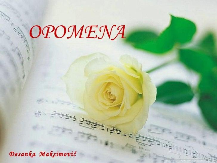 OPOMENA Desanka   Maksimović