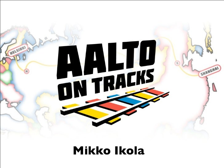 Aalto on Tracks - Higher Education Conference