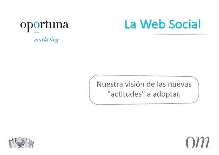 Oportuna Marketing - La Web Social