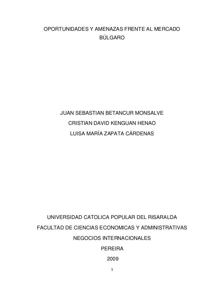 OPORTUNIDADES Y AMENAZAS FRENTE AL MERCADO BÚLGARO