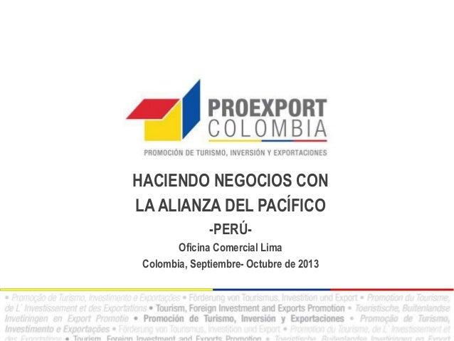 Oportunidades alianza del pacífico para perú, manufacturas y prendas, barranquilla, 30 de septiembre 2013