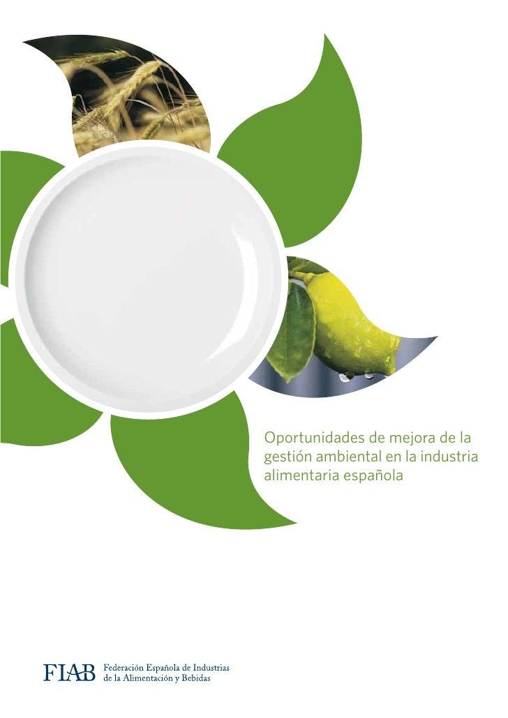 Oportunidades de mejora de lagestión ambiental en la industriaalimentaria española