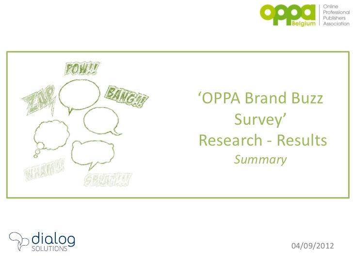Oppa brand buzz survey