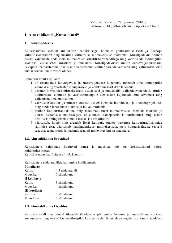"""Vabariigi Valitsuse 28. jaanuari 2010. a                                               määruse nr 14 """"Põhikooli riiklik õp..."""