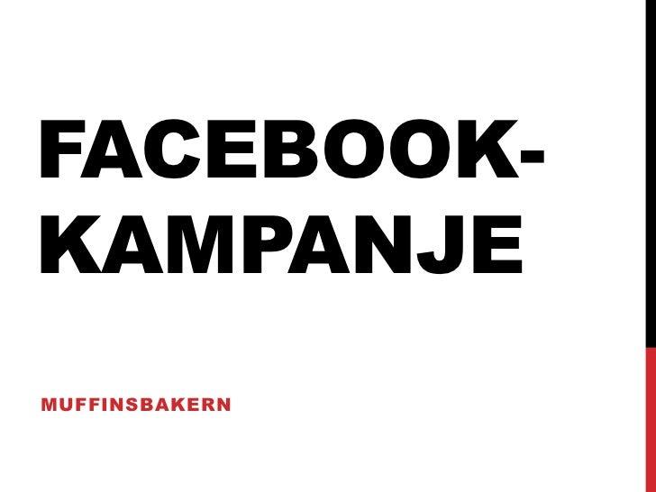 FACEBOOK-KAMPANJEMUFFINSBAKERN