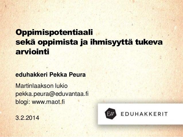 Oppiminen ja arviointi, Pekka Peura 2014