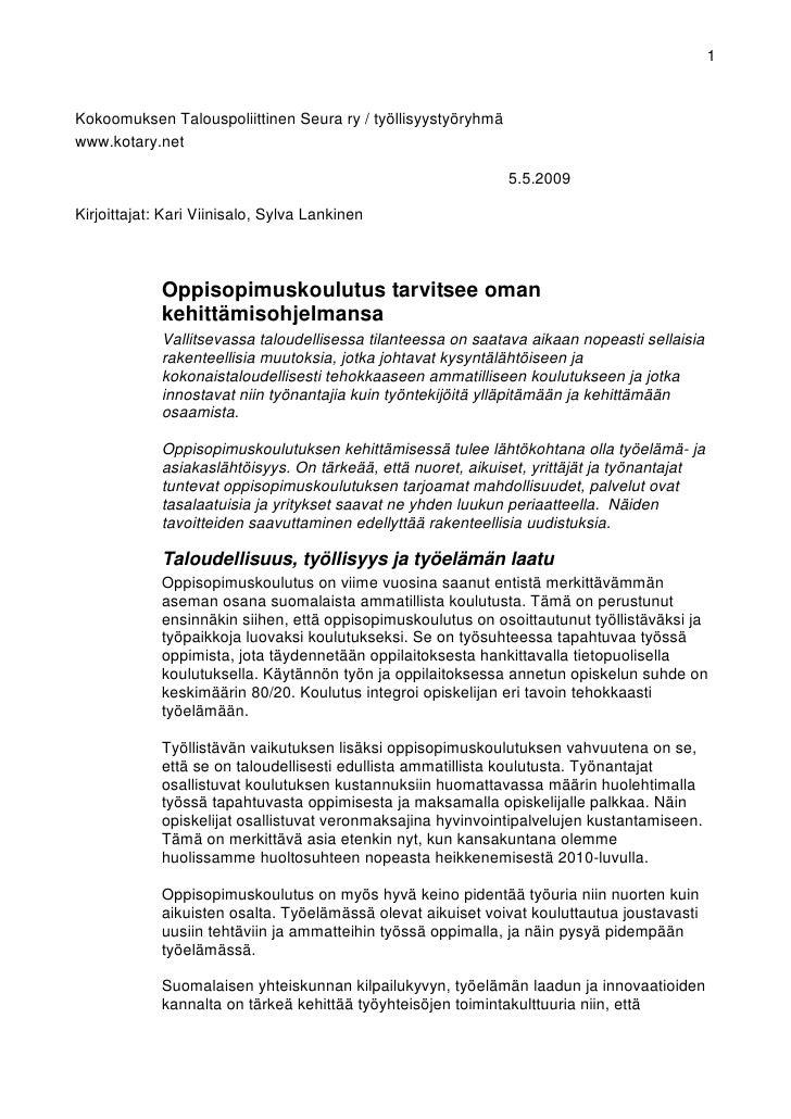 1   Kokoomuksen Talouspoliittinen Seura ry / työllisyystyöryhmä www.kotary.net                                            ...